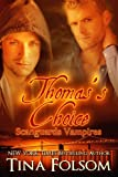 Thomas's Choice (Scanguards Vampires Book 8) (English Edition)