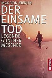 Der einsame Tod: Legende Günther Messner