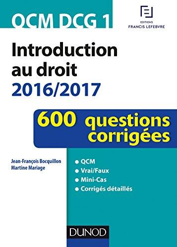 QCM DCG 1 - Introduction au droit 2016/2017 - 4e éd. - 600 questions corrigées