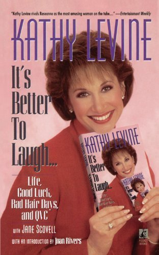 It's Better to Laugh...Life, Good Luck, Bad Hair D by Kathy Levine (2011-09-02)