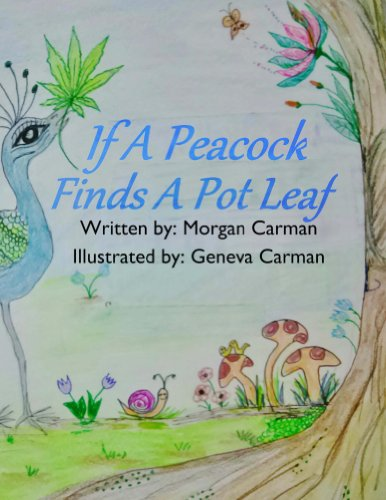 If A Peacock Finds A Pot Leaf (English Edition) -