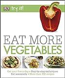 Best Vegetable Cookbooks - Eat More Vegetables (DK) Review