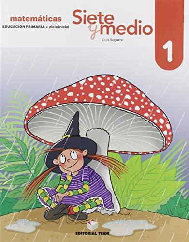 Siete y medio. Cuaderno 01 (Ed. 2019)