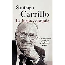 La lucha continúa: La memoria política y social de uno de los padres de la democracia española