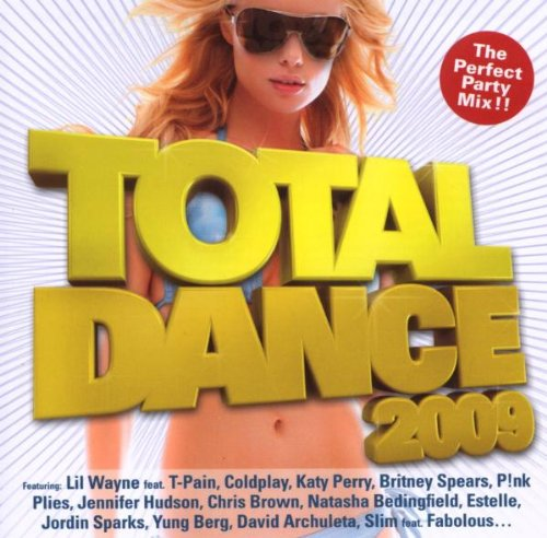 Total Dance 2009 - The Biggest Collection of Club Hits