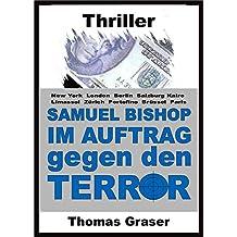 Samuel Bishop - Im Auftrag gegen den Terror (Thriller)