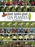 Jour après jour Les plantes