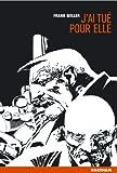 Image de Sin city, tome 2 : J'ai tué pour elle