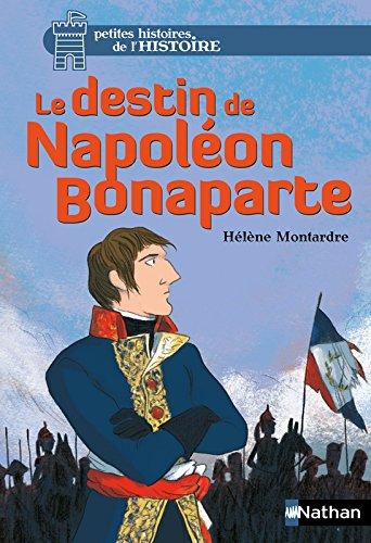 Le destin de Napoléon Bonaparte (6)