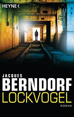 Berndorf, Jacques: Lockvogel