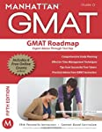 Considered the gold-standard in GMAT test prep, Manhattan GMAT's strategy guides are fully updated and revised to deal with recent changes to the GMAT. Designed with a content-based approach, they offer a competitive edge for those students looking t...