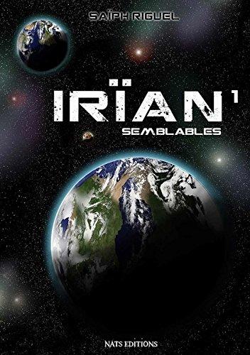 Irïan T1 - Semblables par Saïph Riguel