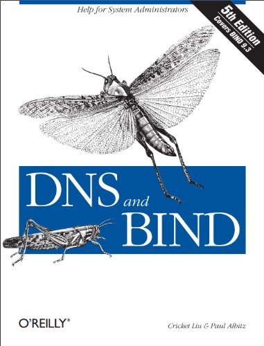 DNS and BIND: Help for System Administrators (English Edition)