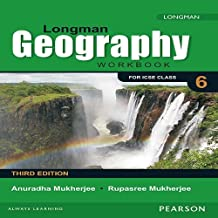 Longman Geography Workbook (3E) for ICSE Class 6