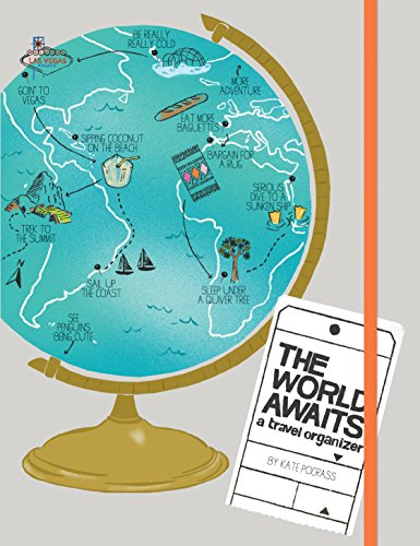 The World Awaits Journal: A Travel Organizer