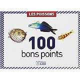 100 bons points : Les Poissons
