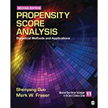 Propensity Score Analysis: Statistical Methods and Applications (Advanced Quantitative Techniques in the Social Sciences)