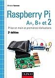Raspberry Pi A+, B+ et 2 - Prise en main et premières réalisations