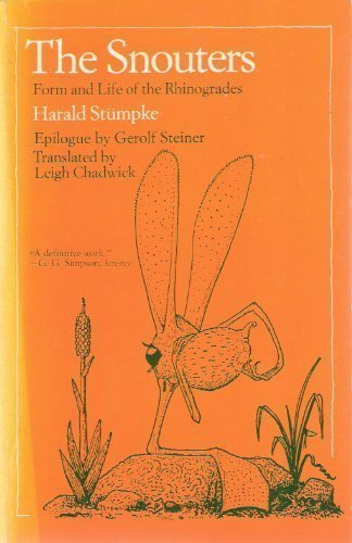 The Snouters: Form and Life of the Rhinogrades por Harald Stumpke