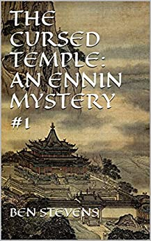 The Cursed Temple: An Ennin Mystery #1 (English Edition) von [Stevens, Ben]