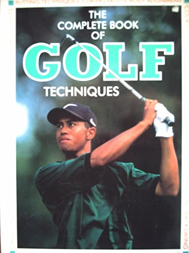Complete Book of Golf Techniques by Paul Foston (Editor) (1-Aug-1998) Hardcover