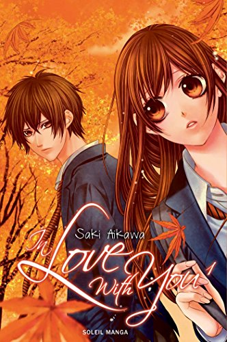 In love with you T01 par Saki Aikawa