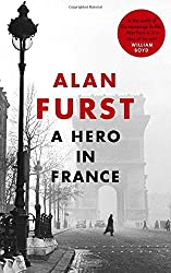 A Hero in France by Alan Furst (2016-06-02)