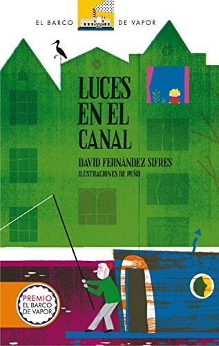 Luces en el canal (Kindle) (Barco de Vapor Naranja) por David Fernández Sifres