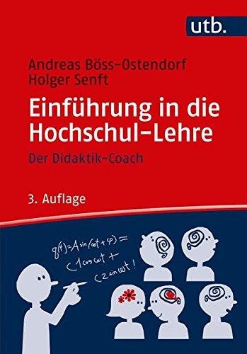 Einführung in die Hochschul-Lehre: Der Didaktik-Coach