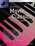 Movie Classics 1: 18 bekannte Filmmelodien. Klavier. Ausgabe mit CD.: This Volume in the Series 'Schott Piano Lounge' Brings 18 Unforgettable Film Melodies to Life Again