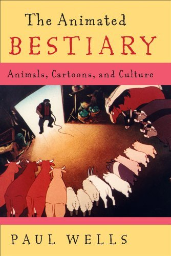 The Animated Bestiary: Animals, Cartoons, and Culture (English Edition)