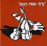 Blues para Tete