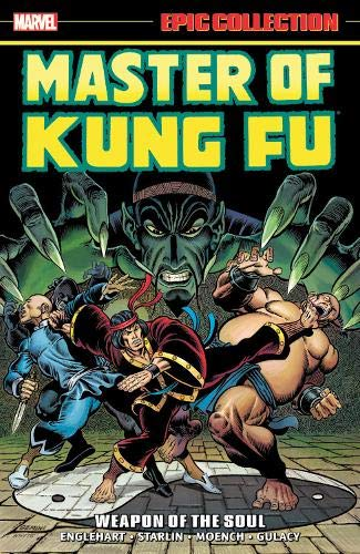 ic Collection: Weapon of the Soul (Epic Collection: Master of Kung Fu) ()