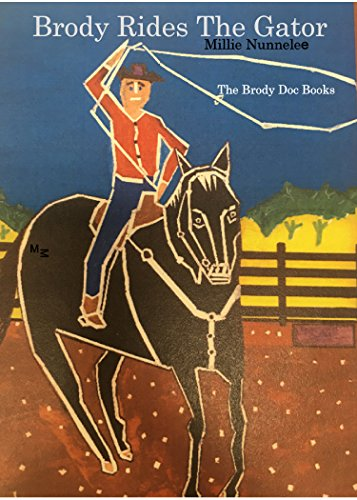 Brody Rides the Gator: Brody and Doc Books (English Edition)