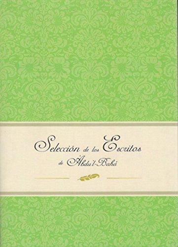 Selección de los Escritos de 'Abdu'l-Bahá por 'Abdu'l-Bahá