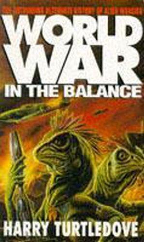 Worldwar in the balance worldwar series book 1 ebook harry worldwar in the balance worldwar series book 1 by turtledove harry fandeluxe Document