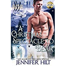 A Christmas Spectacle to Bear (Icy Cap Den Book 4) (English Edition)