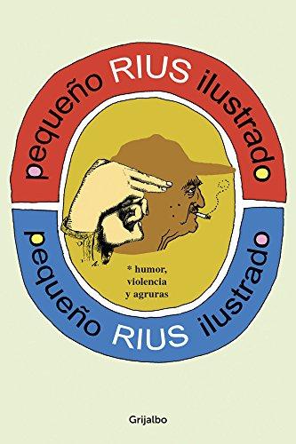Pequeño Rius ilustrado (Colección Rius)
