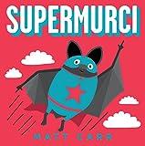 Supermurci (B de Blok)