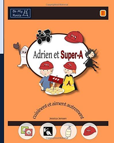Adrien Et Super-A Cuisinent Et Aiment Au...