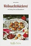 Weihnachtsbäckerei: mit Honig