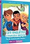 Les enquêtes d'Anatole Bristol, Tome 10 - Pas de vacances pour Anatole !
