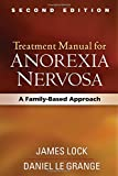 Treatment Manual for Anorexia Nervosa: A Family-Based Approach