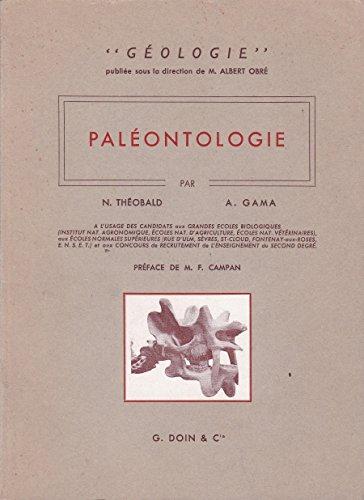 Paleontologie - a l'usage des candidats aux grandes ecoles biologiques, aux ecoles normales superieures et aux concours de recrutement