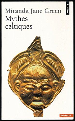 Mythes celtiques - Traduction de Marie-France de Palomra - Index - Collection