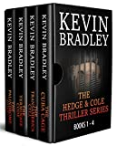 The Hedge & Cole Thriller Series (Books 1-4) by Kevin Bradley