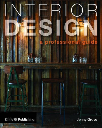 Interior Design: A Professional Guide