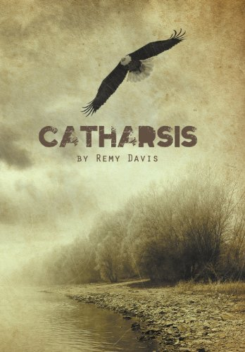 Catharsis by Remy Davis (2011-12-29)