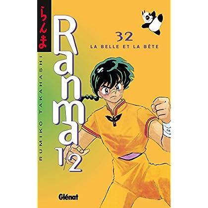 Ranma 1/2 - Tome 32 : La Belle et la bête