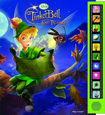 Play a Sound: Disney Fairies, Tinker Bell and the Lost Treasure by Publications International Staff (2009-07-20)